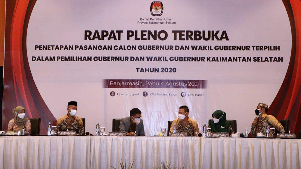 Penetapan Pasangan Calon Terpilih dalam Rapat Pleno Terbuka KPU Kalsel (Rabu, 4/08/2021)